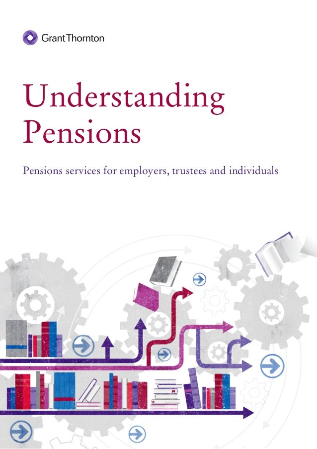 UnderstandingPensionsPensions services for employers, trustees and individuals