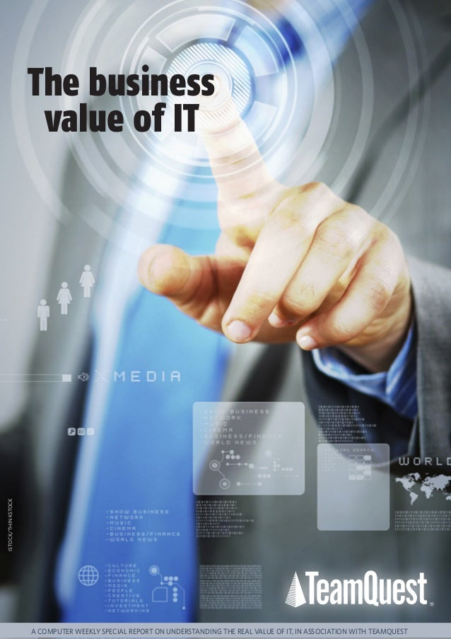 Understanding the Real Value of IT and Proving it to the Business