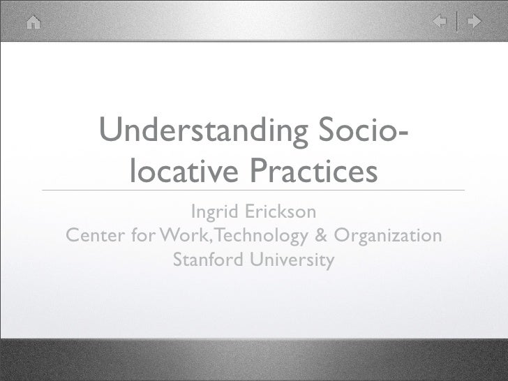 Understanding Socio Locative Practices