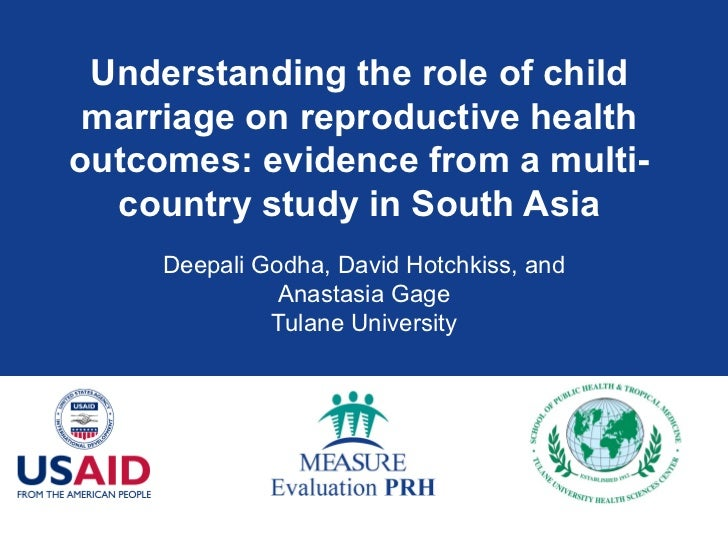 Child Marriage and Reproductive Health Outcomes in South Asia