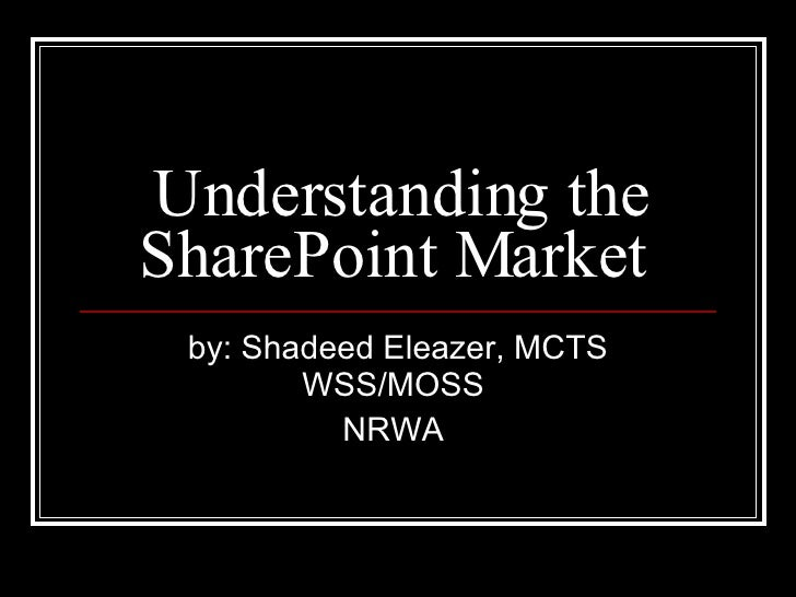 Understanding The Share Point Market[ Revised