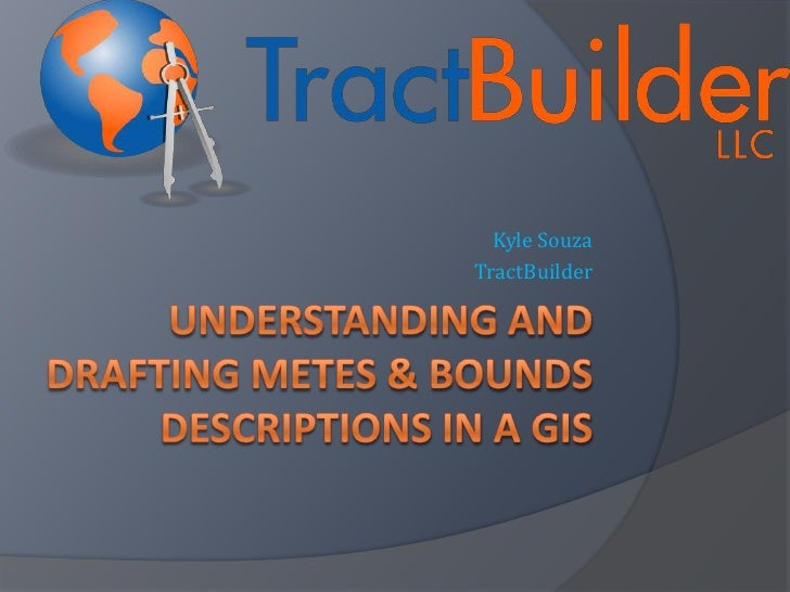 Understanding And Drafting Metes & Bounds Descriptions