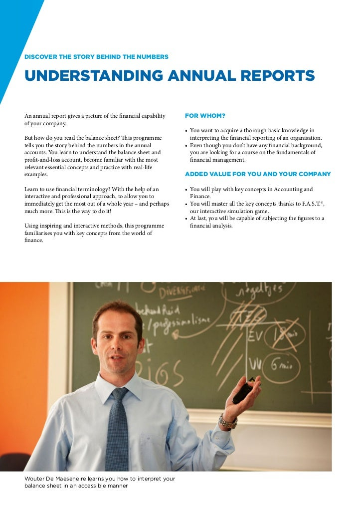 Discover the story behind the numbersUnderstanding Annual ReportsAn annual report gives a picture of the financial capabil...