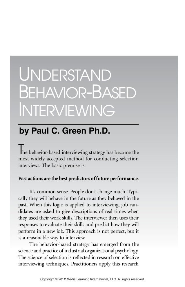 17 1 The behavior-based interviewing strategy has become the most widely accepted method for conducting selection intervie...