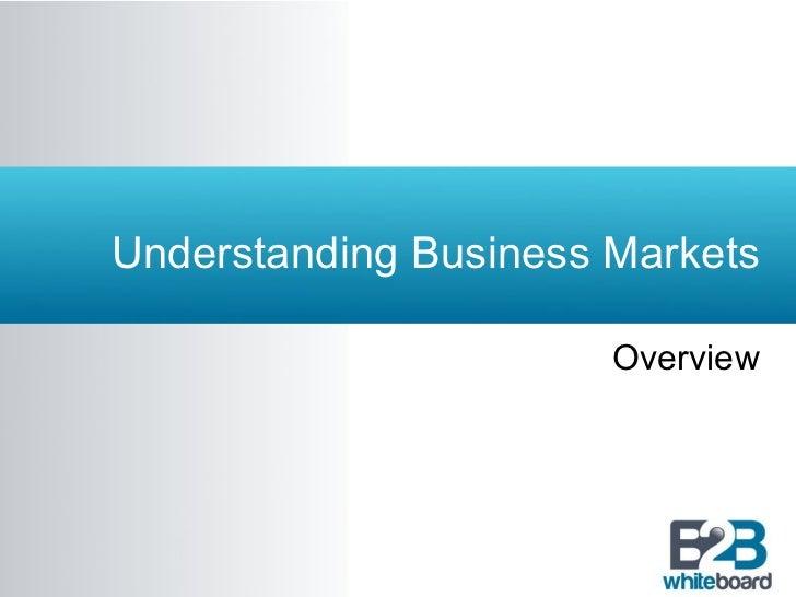 Understanding Business Markets
