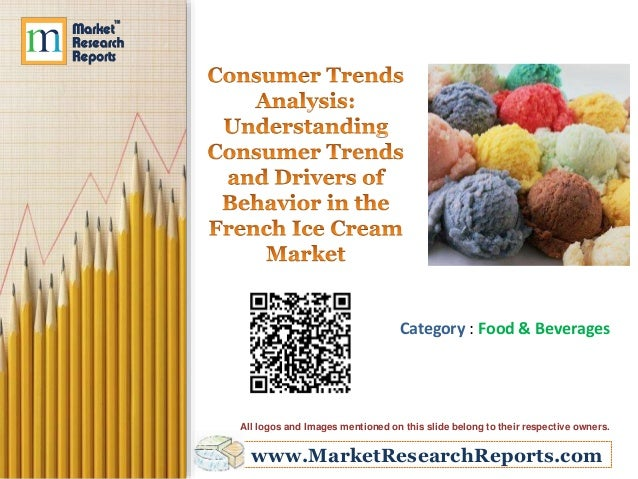 Understanding Consumer Trends and Drivers of Behavior in the French Ice Cream Market