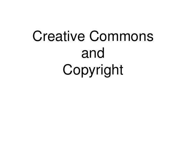Creative CommonsandCopyright