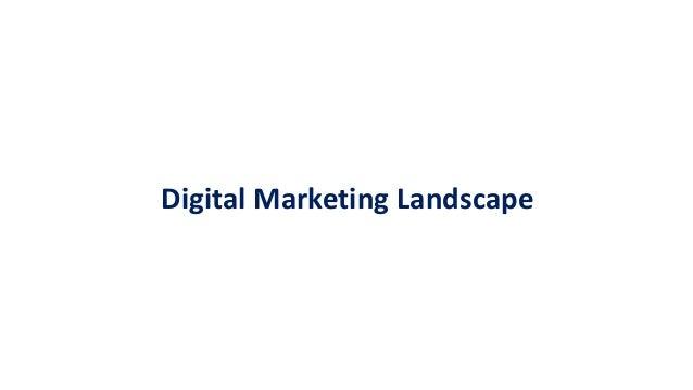 Understanding digital marketing landscape