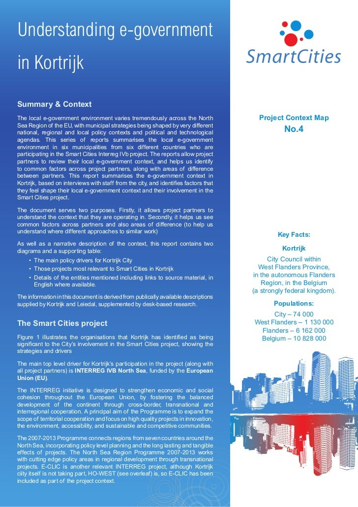 Understanding e-governmentin KortrijkSummary & ContextThe local e-government environment varies tremendously across the No...