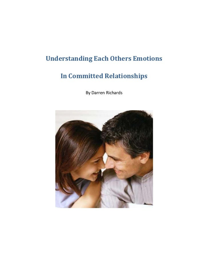 Understanding Each Others Emotions    In Committed Relationships           By Darren Richards