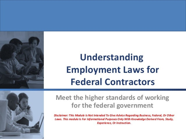 Disclaimer: This Module Is Not Intended To Give Advice Regarding Business, Federal, Or Other Laws. This module Is For Info...