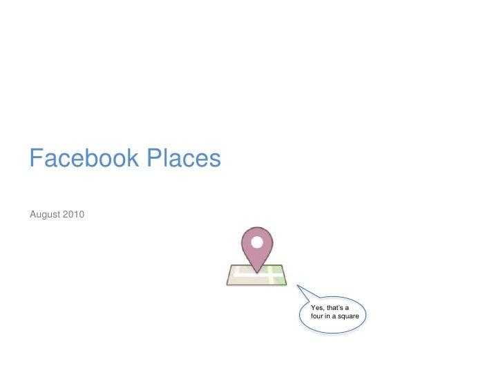 Understanding Facebook Places