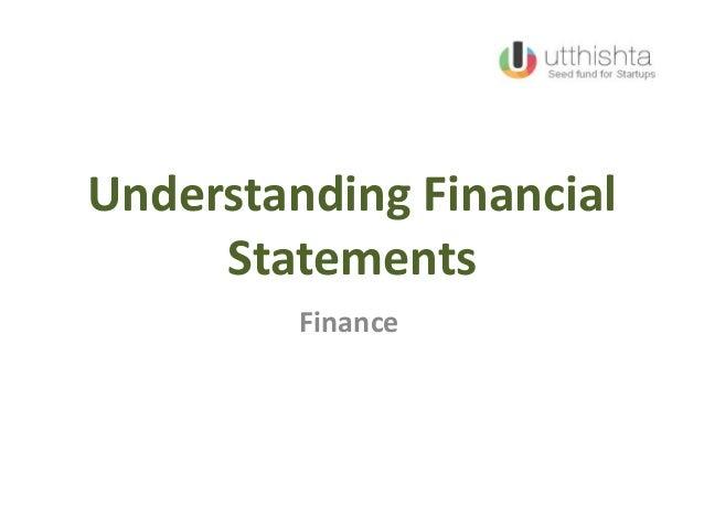 Understanding FinancialStatementsFinance
