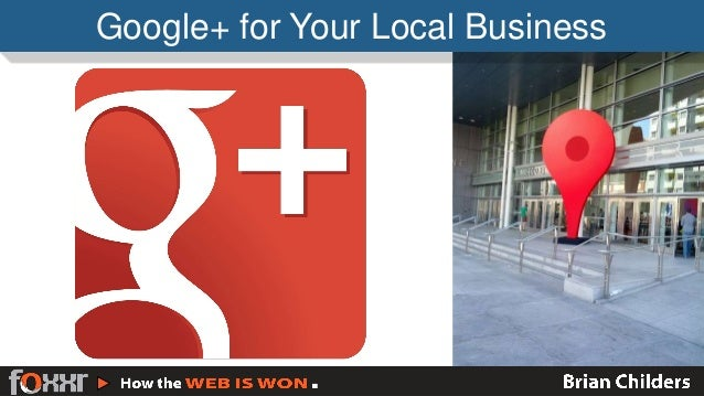 Google+ for Your Local Business