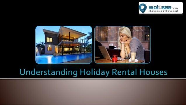 Understanding Holiday Rental Houses