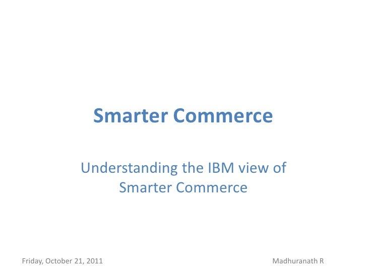 Understanding IBM Smarter Commerce