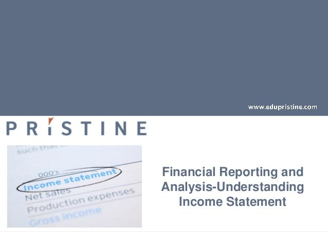 Financial Reporting andAnalysis-UnderstandingIncome Statement