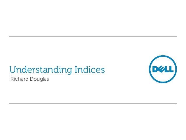 Understanding Indices Richard Douglas