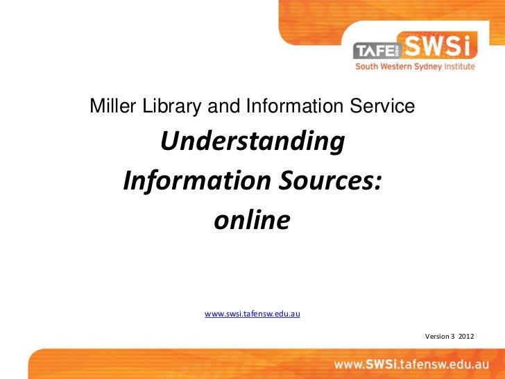 Understanding information sources (online) library course (Updated August 2012)