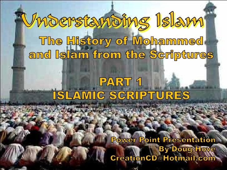Understanding Islam Part 1 Islamic Scriptures
