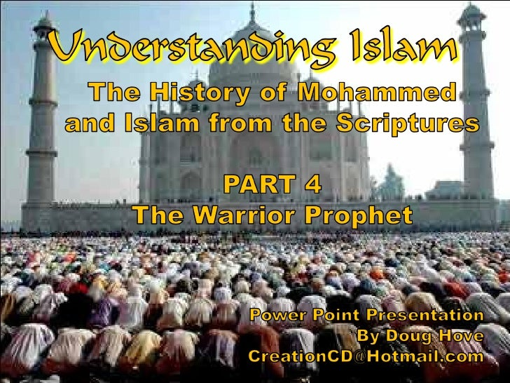 Understanding Islam Part 4 The Warrior Prophet