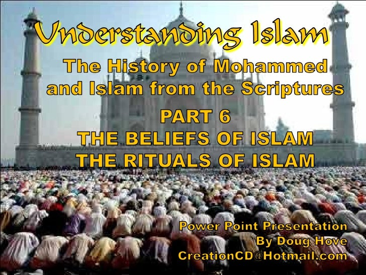 Understanding Islam Part 6 Beliefs And Rituals