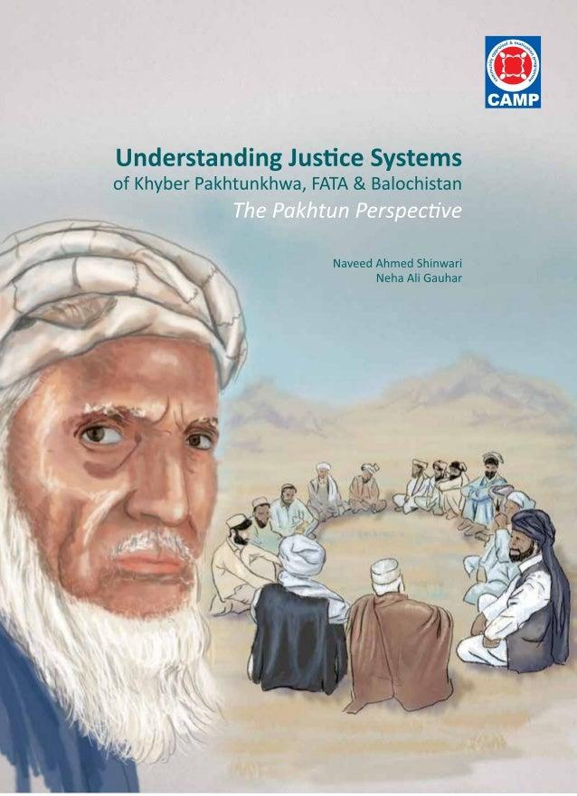 Copyright © CAMP 2013 Community Appraisal & Motivation Programme (CAMP) Understanding Justice Systems of Khyber Pakhtunkhw...