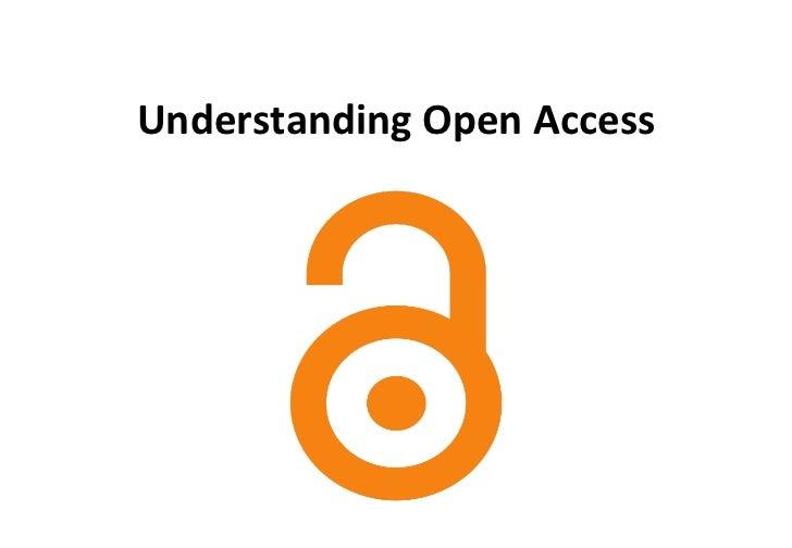 Understanding Open Access