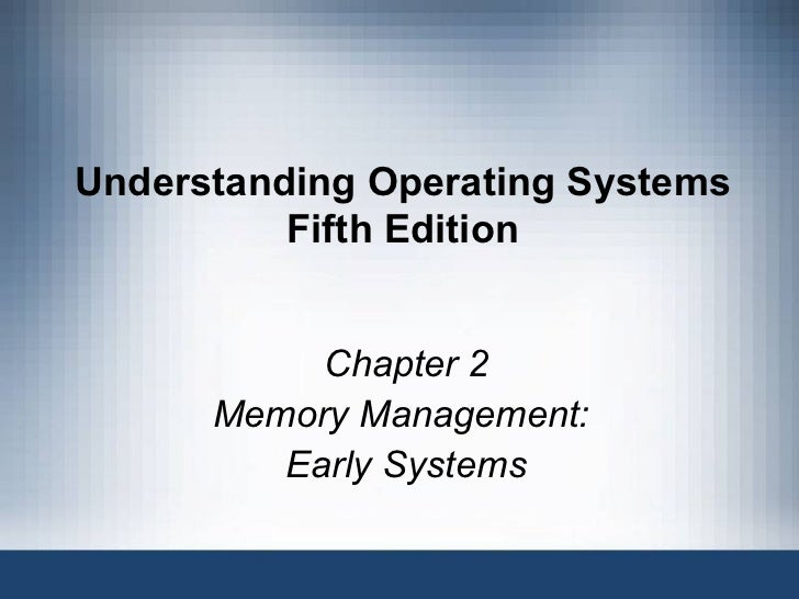 Understanding operating systems 5th ed ch02