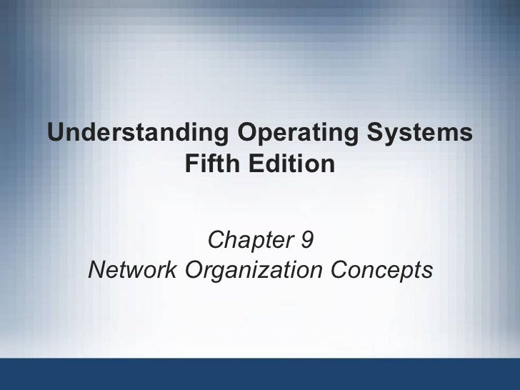 Understanding operating systems 5th ed ch09