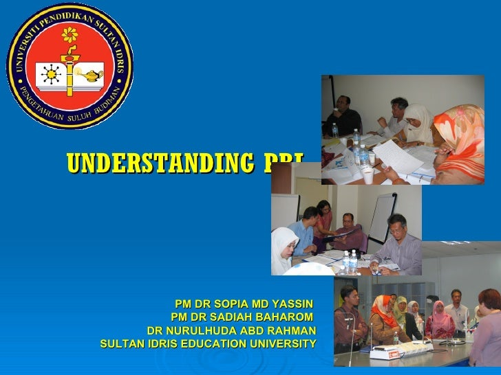 Understanding PBL by Dr Sopia Md Yassin
