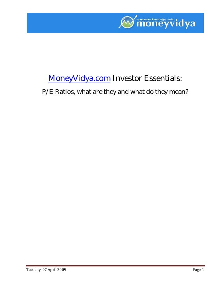 MoneyVidya.com Investor Essentials:         P/E Ratios, what are they and what do they mean?     Tuesd...