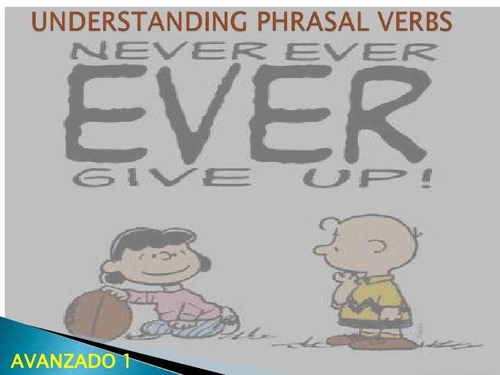 Understanding phrasal verbs
