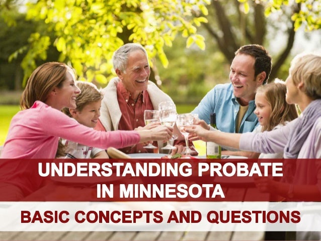 Understanding Probate in Minnesota