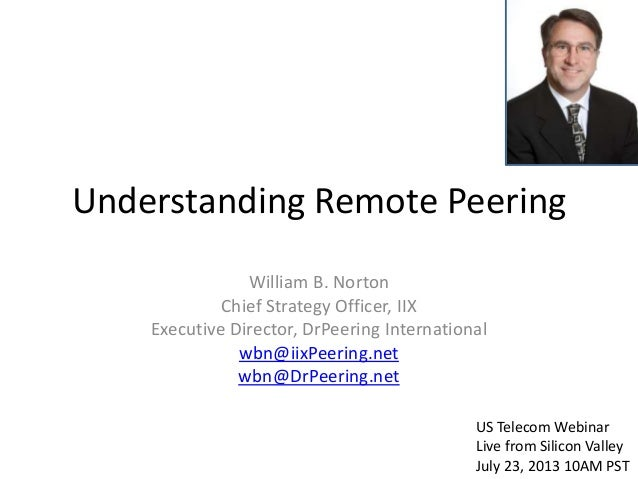 Understanding Remote Peering - Connecting to the Core of the Internet