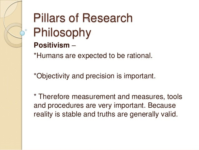 positivist research philosophy This chapter examines the thesis that the separability of law and morality or legal judgement and moral judgement is a good thing or perhaps even indispensable from a moral, social, or political point of view.