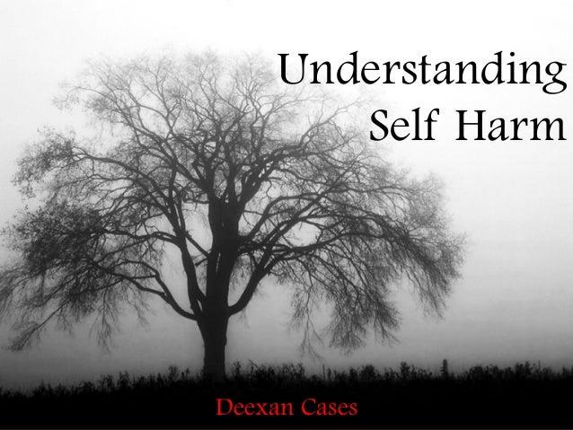 Understanding self harm