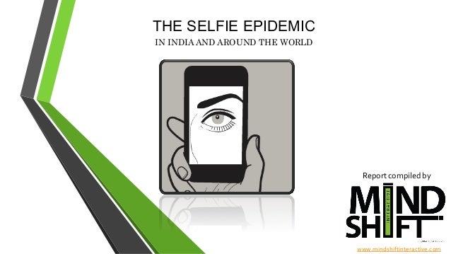 Selfies - The Epidimic by MindShift Metrics