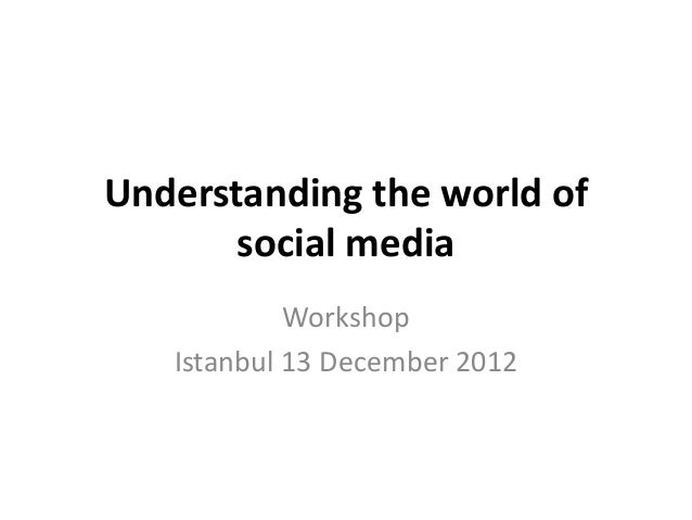 Understanding social media workshop