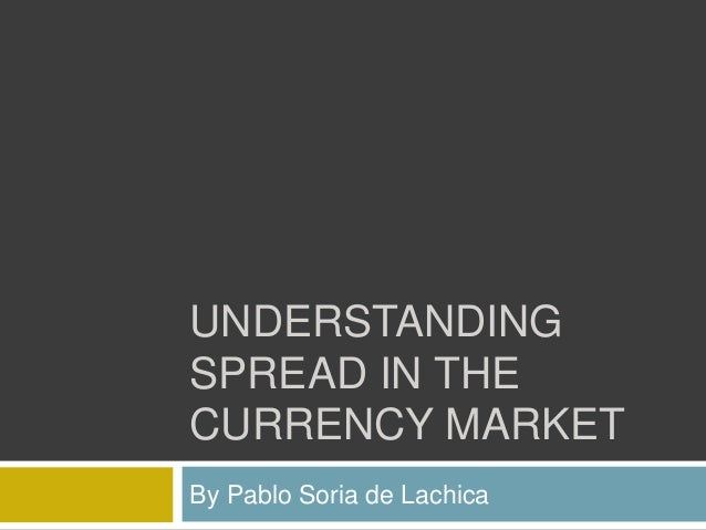 Understanding currency markets