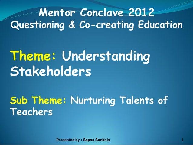 Understanding stakeholders   sapna sankhla