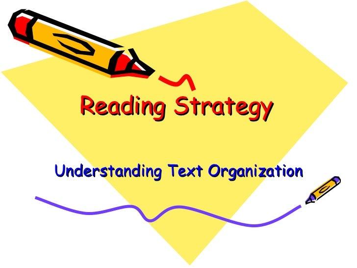 Reading Strategy  Understanding Text Organization