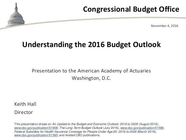 Understanding the 2016 budget outlook - Congressional budget office ...