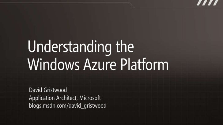 Understanding the Windows Azure Platform - Dec 2010