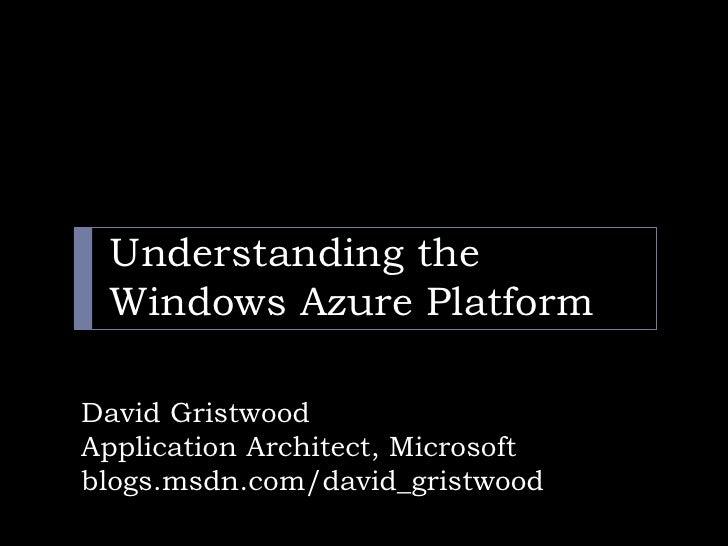 Understanding the Windows Azure platform  - june
