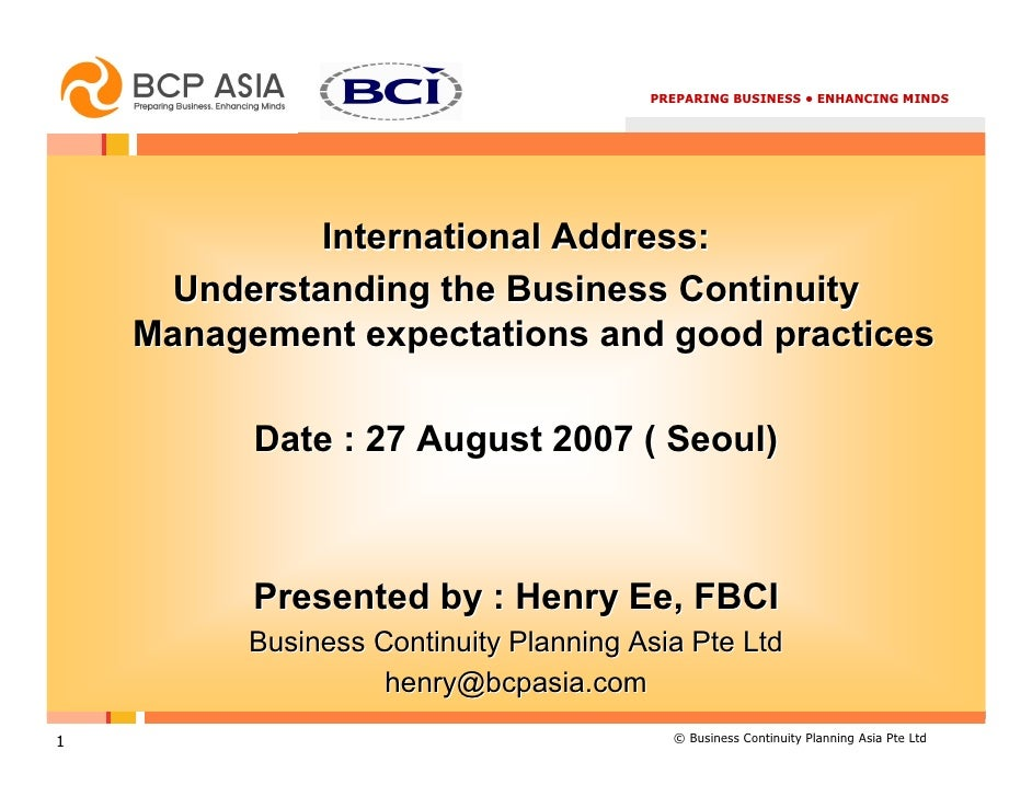PREPARING BUSINESS • ENHANCING MINDS                  International Address:      Understanding the Business Continuity   ...