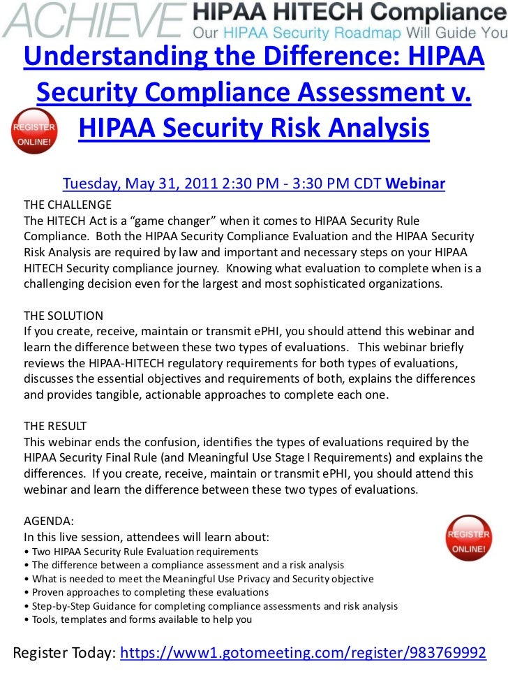 Understanding the Difference: HIPAA  Security Compliance Assessment v.     HIPAA Security Risk Analysis         Tuesday, M...