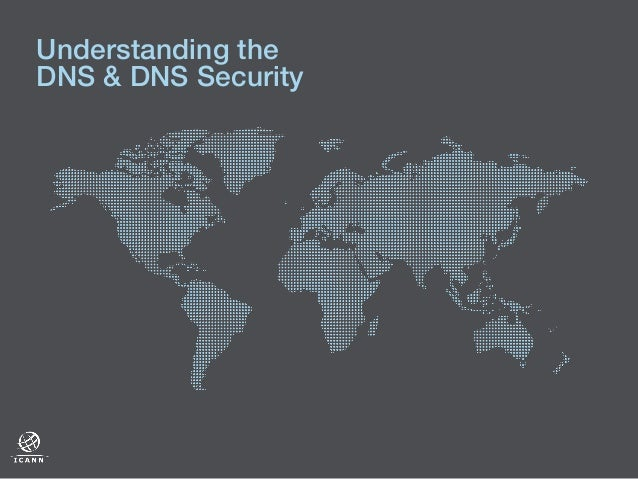 Understanding the DNS & DNS Security!
