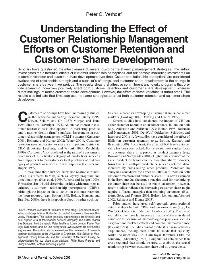Understanding the effect of customer relationship management effors on customer retention and customer share development