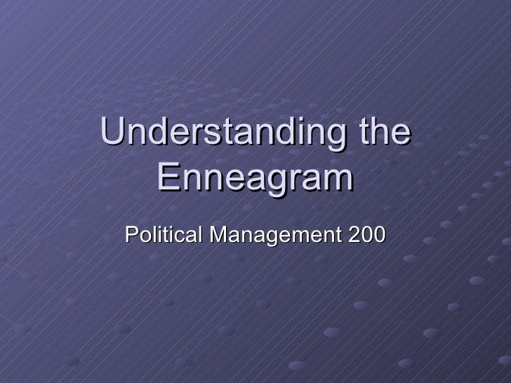 Understanding the Enneagram Political Management 200